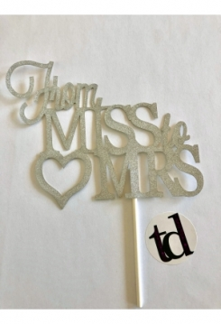 Cake Topper From Miss to MRS silber