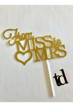 Cake Topper From Miss to MRS gold